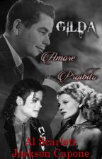 Gilda, Amore Proibito ♥ [Michael Jackson & Rita Hayworth] (En Proceso) by Mafiosa_Jackson797