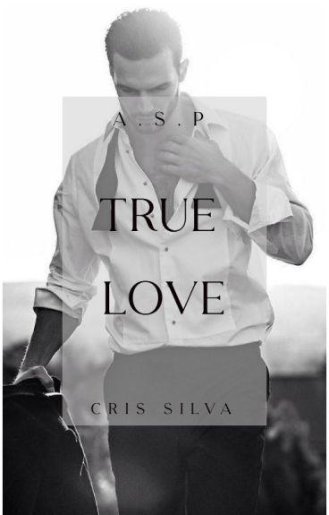 A.S.P: True Love