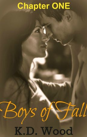 Boys of Fall, Chapter One by KDWoodauthor