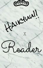 [ Cancelada] Haikyuu!! X Reader~ by AliiAli3n