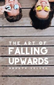 The art of Falling Upwards | a dialogue story by foreverNovember