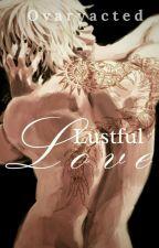 Lustful Love [Kaneki Ken] by Peechew