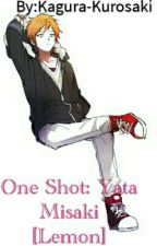 One Shot: Yata Misaki [Lemon] by Irresponsable_