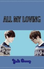 All my loving by TailsTails
