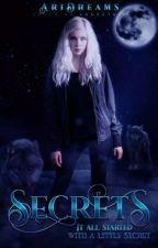 Secrets<unedited Draft> by AriDreams