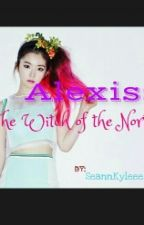 Alexis: The Witch of the North by epheSEANNs