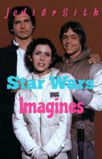Star Wars Imagines {on hold indefinitely} by JediOrSith