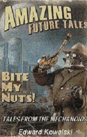 Bite My Nuts (on hiatus) by EdwardKowalski