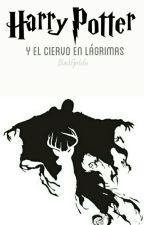 El Ciervo en Lágrimas {Harmione} by BlackGirl161