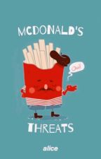 MCDONALDS THREATS // 5sos by hemrano