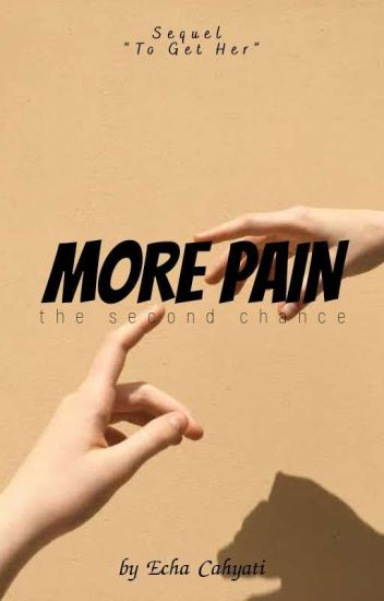 More Pain