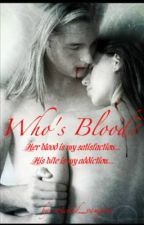 Who's Blood? by Shay786