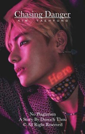 ON HIATUS | Chasing Danger | BTS V | Kim Taehyung by thecherrytale