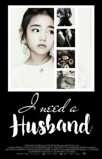 I need a Husband (Ci vediamo All'inferno Amore Mio)