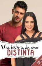 UNA HISTORIA DE AMOR DISTINTA by AndieLoMa