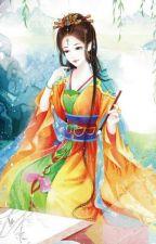 Thịnh Sủng Thê Bảo - Mạt Trà Khúc Kỳ (Trọng sinh, cổ đại, ngọt sủng văn, hoàn) by haonguyet1605