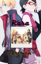 Rara Obsesion by 91LyZ93girl
