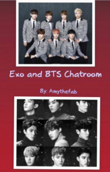 Exo and BTS Chatroom [COMPLETED]