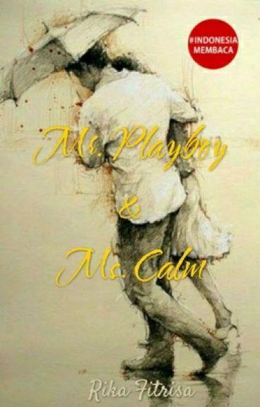 Mr. Playboy & Ms. Calm