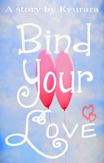 Bind Your Love
