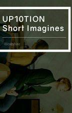 ☆UP10TION Short Imagines★ by Hong_Shin