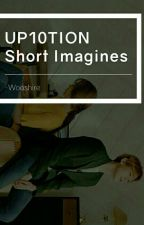 ☆UP10TION Short Imagines★ by -Wooshire