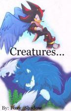 Creatures...( Sonadow Yaoi) by foxy_shadow