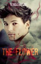 The Flower (Louis Tomlinson Short Story) by 1DLSIndo