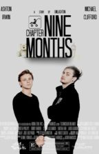 chapter nine months // mashton by umlashton
