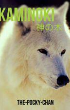 Kaminoki -- 神の木 by The-Pocky-Chan