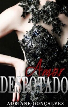 Amor Desbotado  by DrikaSantos17
