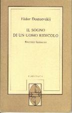 Il Sogno Di Un Uomo Ridicolo Di Fëdor Dostoevskij by soniapezzullo
