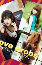 Love Probs by Christine_ldo