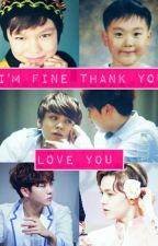 I'm Fine Thankyou Love You by LadyChulHee