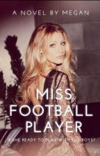 Miss Football Player by daydrexming