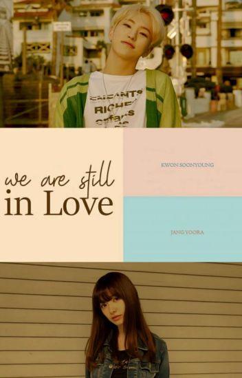 We Are Still In Love