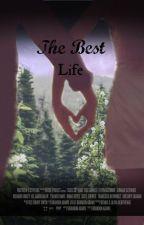 La mejor vida ... by Kartis770