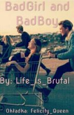 BadGirl and BadBoy by Life__Is__Brutal