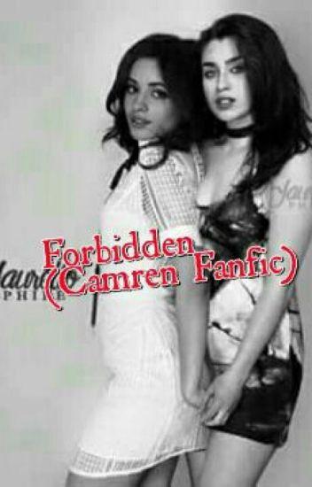 Forbidden (Camren Fanfic)