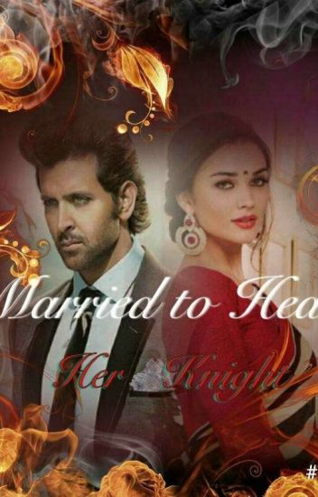 Married To Heal (Her Knight )