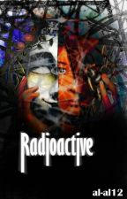 RADIOACTIVE by al-al12
