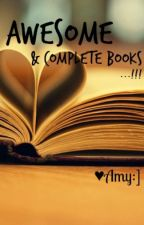 Awesome & Complete Books by Princess_Amy14