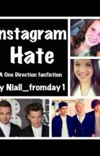 Instagram hate?  (One direction fanfic) by Niall_fromday1