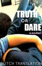 Truth or Dare (a larry stylinson story) Dutch translation by DareToLive