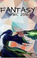FANTASY WWC' 2016. by WatContestOfWriting