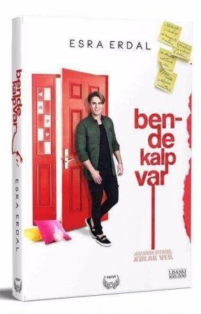 Bende Kalp Var! by EsraErdal8