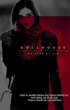 dollhouse ➢ [BEN PARISH, ESPAÑOL] by kindmess