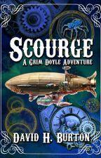 Scourge: A Grim Doyle Adventure by davidhburton