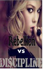 Rebellion vs Discipline by Cheeselovingchick