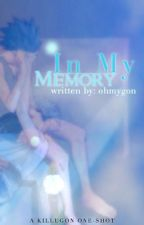 In My Memory by ohmygon